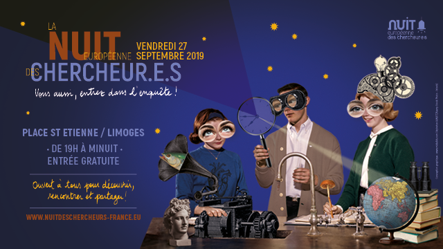 Limoges : La nuit européenne des chercheurs : Entrez dans l'enquête