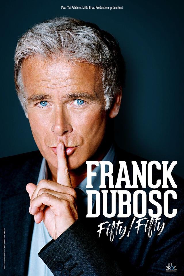Limoges : Franck Dubosc : Fifty fifty