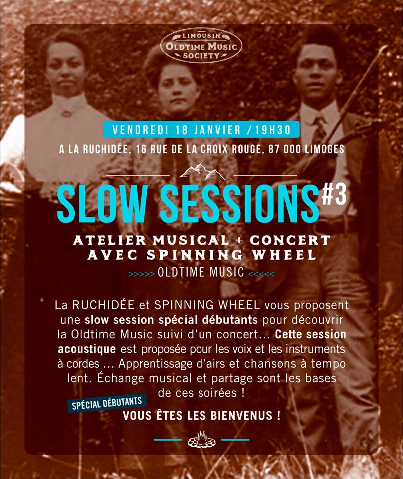 Limoges : Spinning Wheel Trio + Slow Session Oldtime