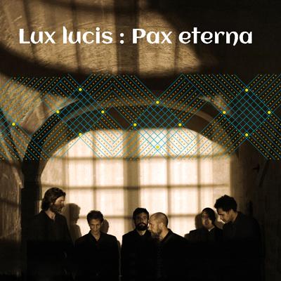 Limoges : L'Esprit des Pierres : Lux lucis : Pax Eterna