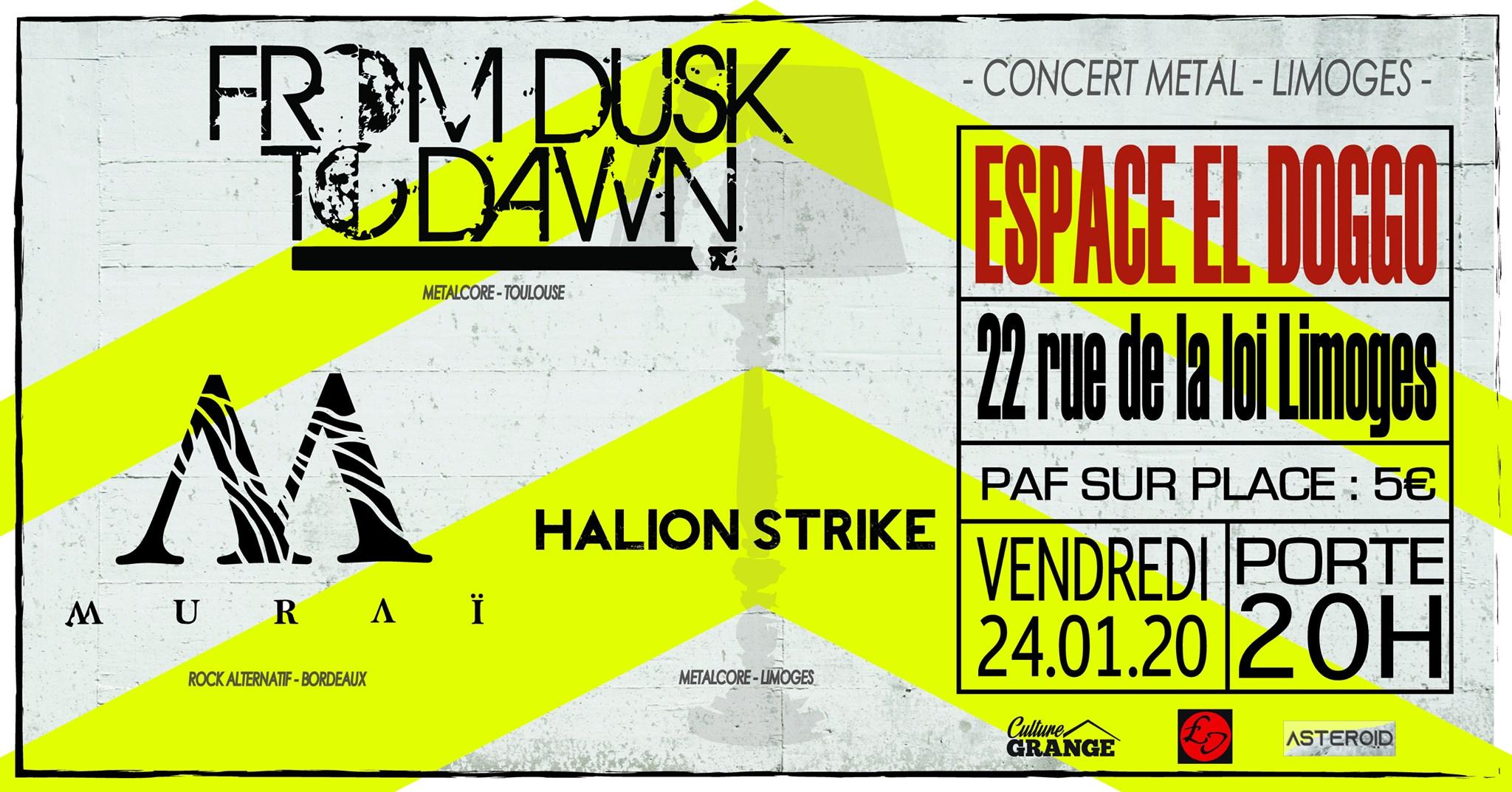 Limoges : From Dusk to Dawn + Muraï + Halion Strike