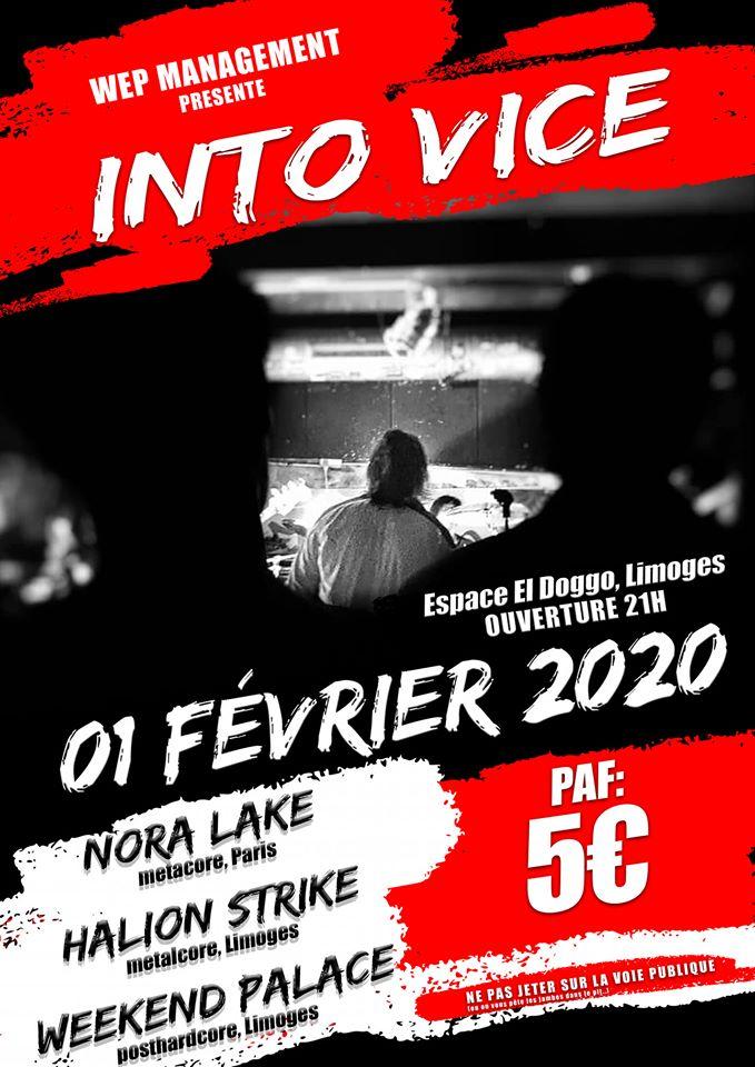 Limoges : Into Vice : Nora Lake + Halion Strike + Weekend Palace