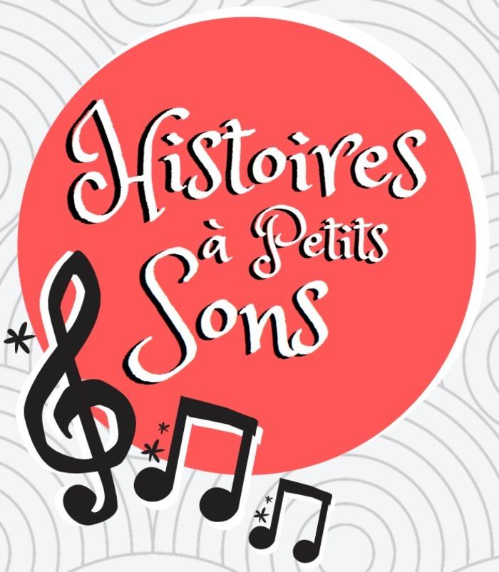 Les Histoires à petits sons - VOUNEUIL-SUR-VIENNE