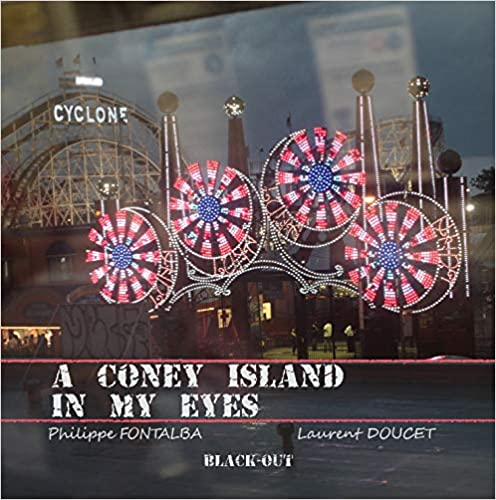 A Coney island in my eyes, ou l'envers de New York