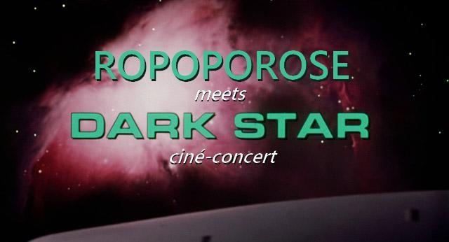 Limoges : Ropoporose meets Darkstar - Ciné Concert